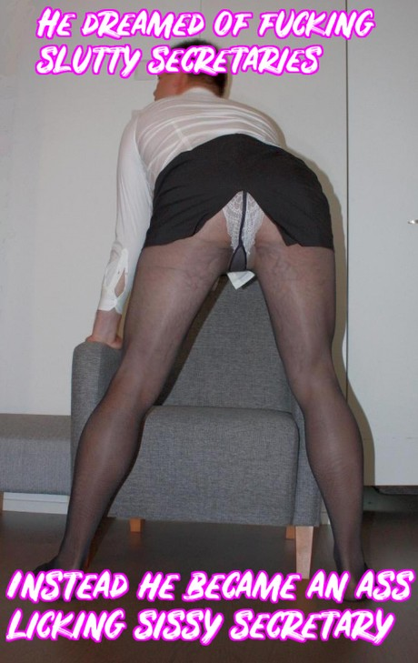 Sissy dreamed about secretaries.