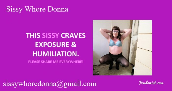 Sissy whore Donna wants to be exposed